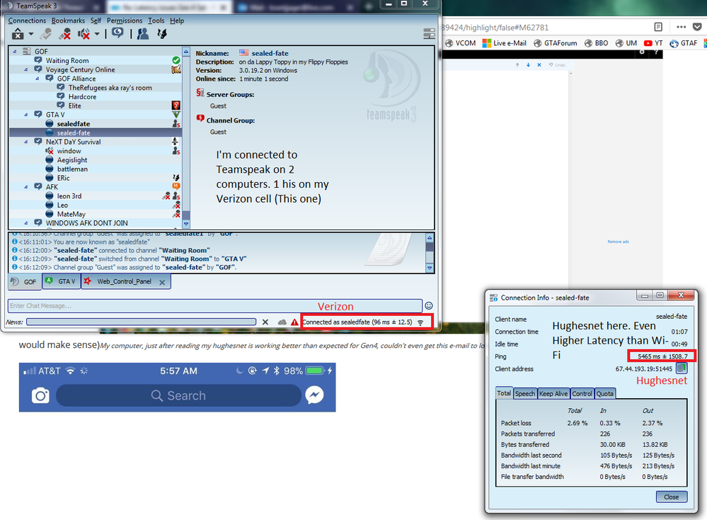 In This picture, 2 computers are connected.  One to HughesNet, and the other computer to Verizon Mobile hotspot.  I'm spying on my client connected to Hughesnet check the Latency out ***ALSO PLEASE NOTE THIS WAS DIRECTLY PLUGGED INTO MODEM NO WI-FI INVOLVED**